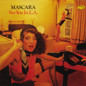 Mascara - If You Don't Want Me In Your Life