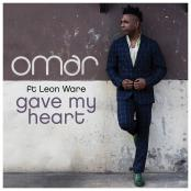 Omar - Gave My Heart (Radio Edit) [feat. Leon Ware]